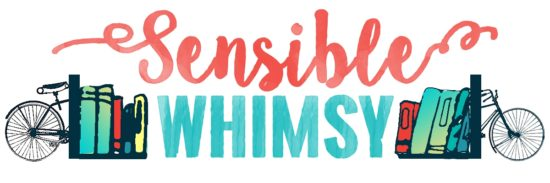 Sensible Whimsy - Cultivating Wonder One Story at a Time